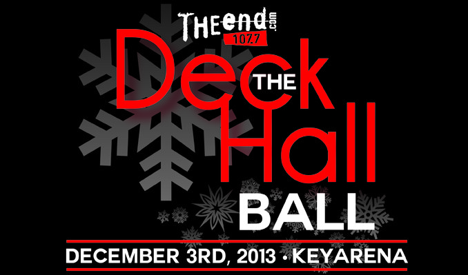 107.7 The End's Deck The Hall Ball