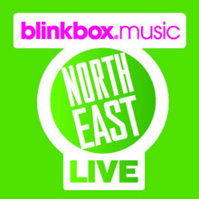 Blinkbox Music North East Live