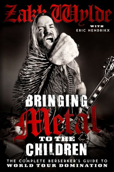 Zakk Wylde, 'Bringing Metal to the Children'