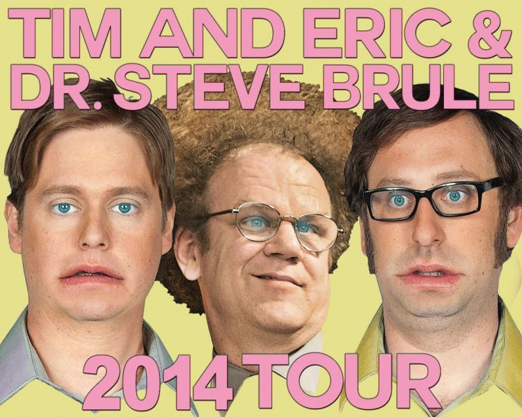 The Tim and Eric & Dr. Steve live show touring to the Paramount Theatre