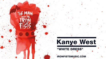 Kanye West debuts 'White Dress' from 'The Man with the Iron Fists' soundtrack