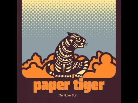 Paper Tiger: Toast to the underground