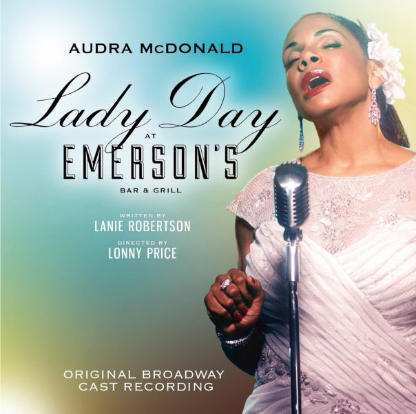 Audra McDonald's 'Lady Day at Emerson's Bar & Grill' riding high on music charts