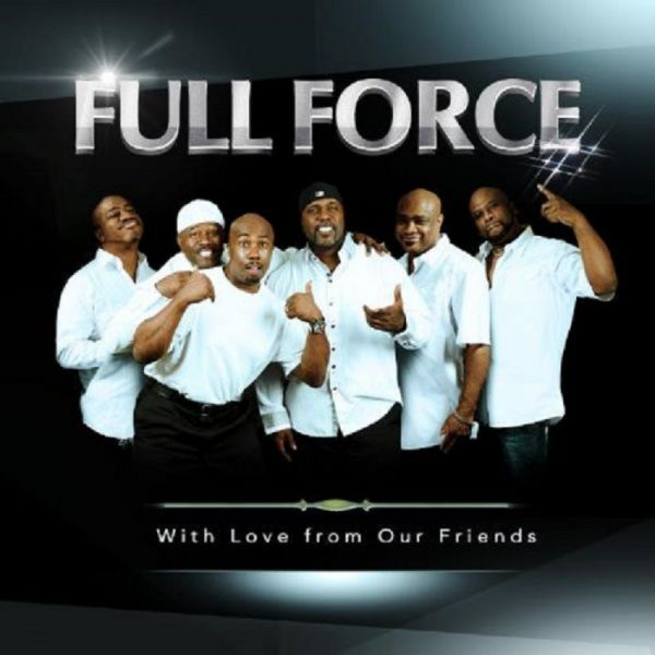 Full Force discusses inspiration for new album, 'With Love from Our Friends'