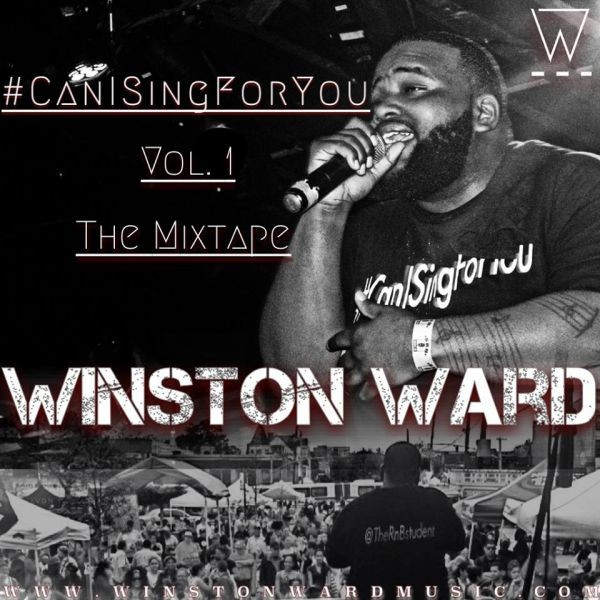 Album review: Winston Ward '#CanISingForYou Vol. 1: The Mixtape'