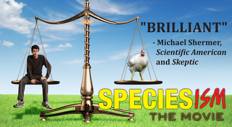 'Speciesism:  The Movie' examines the relative value of different species