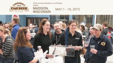 Try out Craft Beer at the 5th Annual Madison Craft Beer Week in May