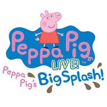 Peppa Pig Live! tickets at City National Grove of Anaheim, Anaheim