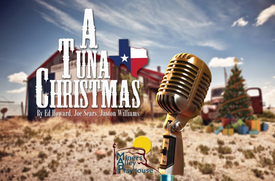 Miners Alley Playhouse visits Tuna, Texas this Christmas - AXS