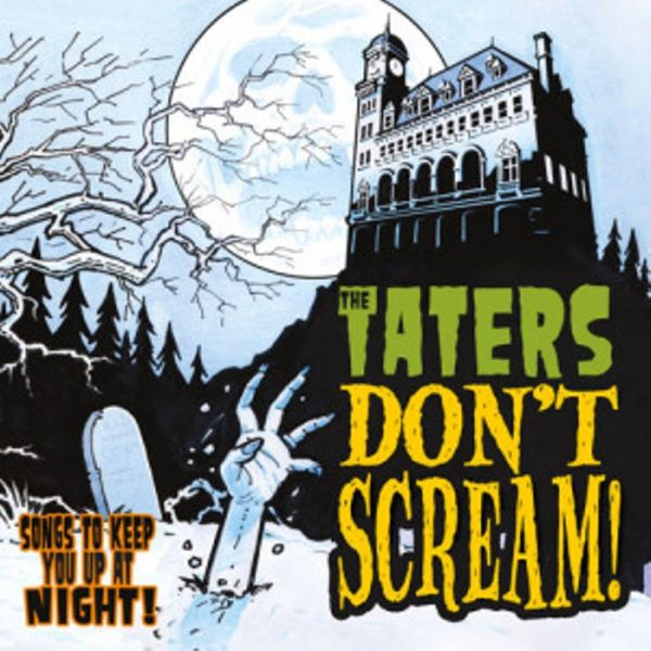 The Taters' 'Don't Scream'