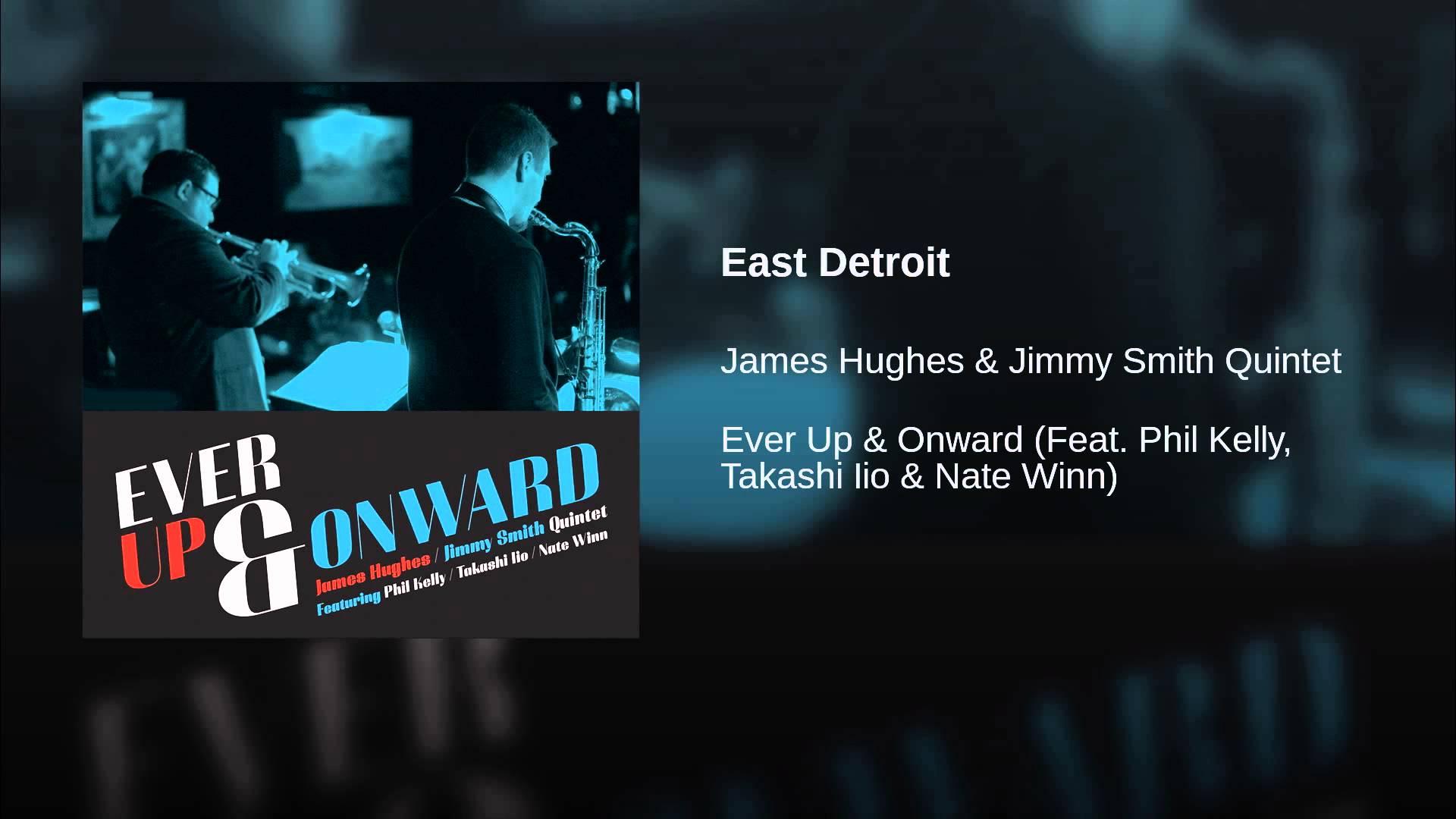 Hughes-Smith Quintet climbs 'Ever Up & Onward' for modern Detroit post-bop jazz