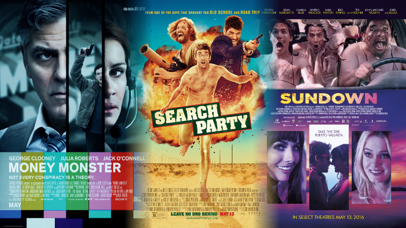 """""""Money Monster,"""" """"Search Party"""" and """"Sundown"""""""