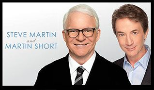 Steve Martin and Martin Short tickets at The Colosseum at Caesars Palace in Las Vegas