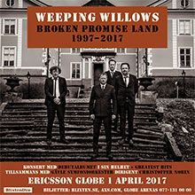 Weeping Willows tickets at ERICSSON GLOBE/Stockholm Live in Stockholm