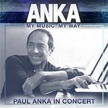 Paul Anka tickets at Verizon Theatre at Grand Prairie in Grand Prairie