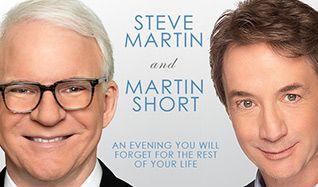 Steve Martin & Martin Short tickets at Verizon Theatre at Grand Prairie in Grand Prairie