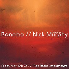 Bonobo / Nick Murphy (Chet Faker) tickets at Red Rocks Amphitheatre in Morrison
