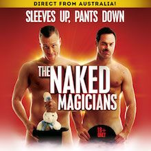 The Naked Magicians tickets at City National Grove of Anaheim in Anaheim