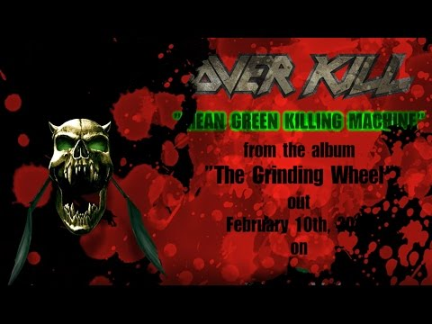 Overkill releases lyric video for new single 'Mean, Green, Killing Machine'