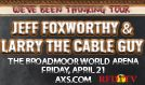 Jeff Foxworthy & Larry The Cable Guy tickets at Broadmoor World Arena in Colorado Springs