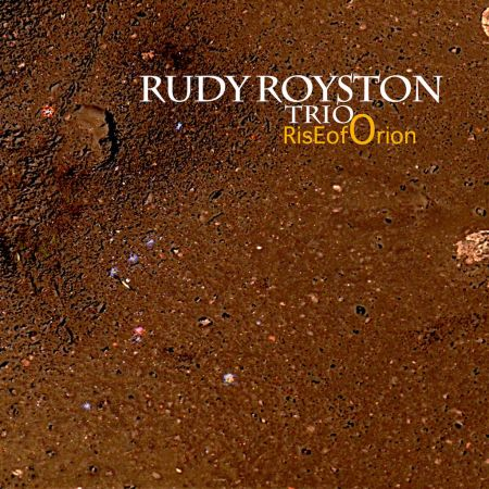 Rise Of Orion is first-call drummer Rudy Royston's attempt to understand the hidden meaning beyond everyday life, while conveying hope and l