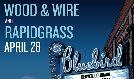 Wood & Wire / Rapidgrass tickets at Bluebird Theater in Denver