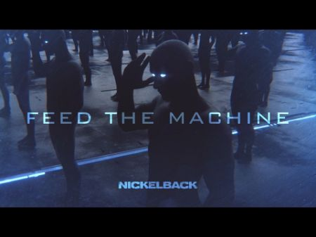 Watch: Nickelback release video for new single 'Feed the Machine'