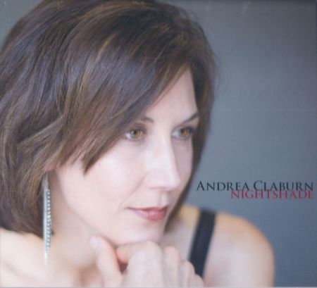 San Francisco-based Andrea Claburn not only debuts her jazz vocals but her songwriting on Nightshade with a great working band.