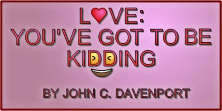 """""""Love: You've Got to Be Kidding"""" continues through Feb. 25 at The Spire in Tacoma."""