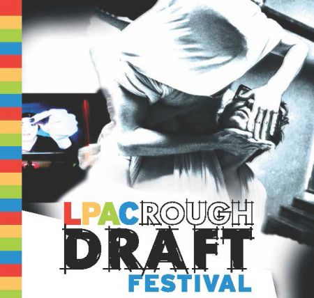 The Rough Draft Festival produces plays by emerging playwrights.