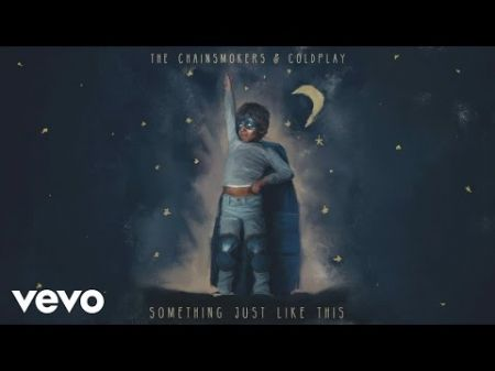 "The Chainsmokers team up with Coldplay for their new single ""Something Just Like This"""