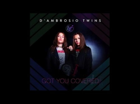 Interview: D'Ambrosio Twins have 'Got You Covered' with new EP