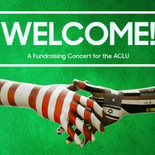 WELCOME! A Fundraising Concert for the ACLU tickets at STAPLES Center in Los Angeles
