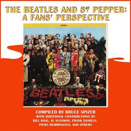Exclusive: Bruce Spizer talks about his new book on Beatles' 'Sgt. Pepper' album