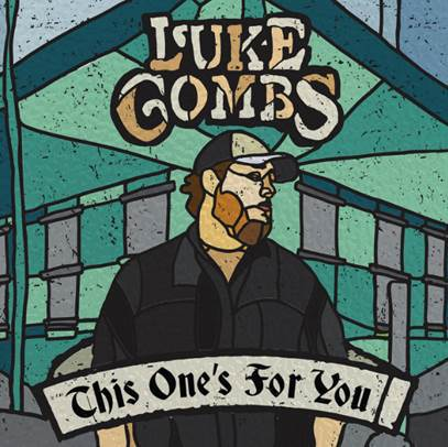 Luke Combs' debut album This One's for You