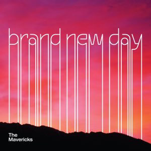 Review: The Mavericks go independent with their new album 'Brand New Day'