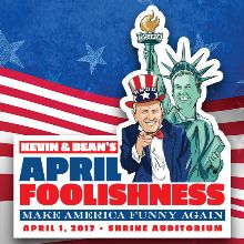 Kevin & Bean's April Foolishness 2017 tickets at Shrine Auditorium in Los Angeles