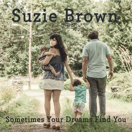 Suzie Brown to release Sometimes Your Dreams Find You on May 12, 2017.