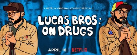 "The Lucas Bros new stand-up special, ""Lucas Bros: On Drugs"" is now available on Netflix."
