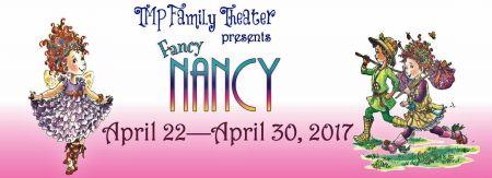 """""""Fancy Nancy"""" continues through April 30."""