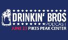 EMPORIUM PRESENTS: DRINKIN' BROS PODCAST LIVE tickets at Broadmoor World Arena in Colorado Springs
