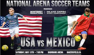 USA VS. MEXICO tickets at Rabobank Arena in Bakersfield