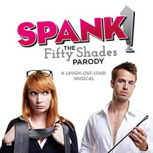 SPANK!  The Fifty Shades Parody at Mill City Nights