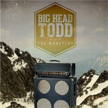 Big Head Todd &amp; the Monsters