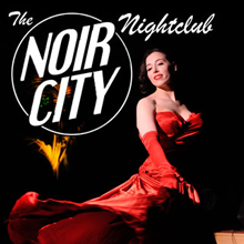 NOIR CITY Nightclub