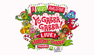A Very Awesome Yo Gabba Gabba! Live!  ... tickets at Beacon Theatre in New York City
