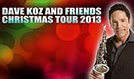 Dave Koz & Friends Christmas Tour 2013 tickets at The Warfield in San Francisco
