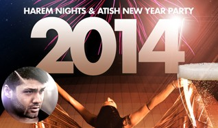 Harem Nights & Atish New Year Party 2014 tickets at Annexet in Stockholm
