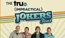 The truTV Impractical Jokers Tour featuring The Tenderloins tickets at Best Buy Theater in New York