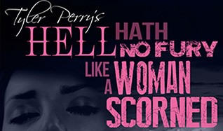 Tyler Perry's Hell Hath No Fury Like a Woman Scorned tickets at Verizon Theatre at Grand Prairie in Grand Prairie